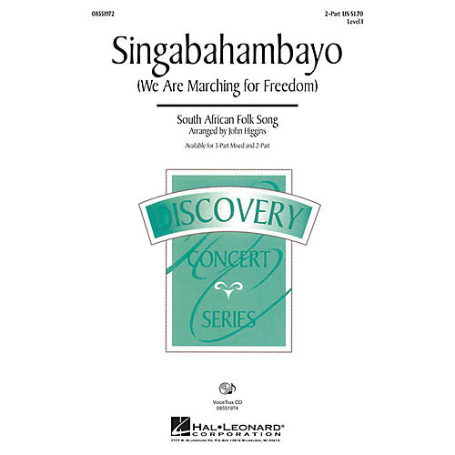 Hal Leonard Singabahambayo (We Are Marching for Freedom) 3-Part Mixed Arranged by John Higgins