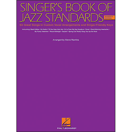 Hal Leonard Singer's Book Of Jazz Standards - Women's Edition