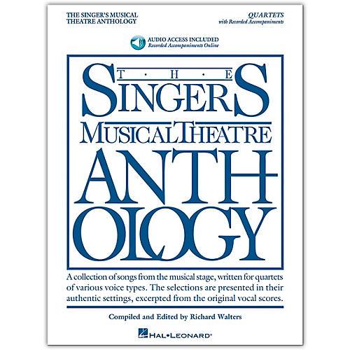 Hal Leonard Singer's Musical Theatre Anthology - 21 Quartets for Various Voice Combinations Book/Audio Online