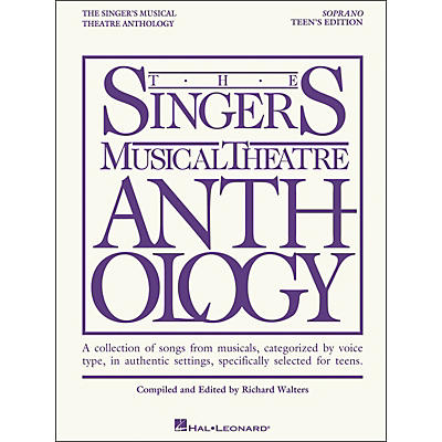 Hal Leonard Singer's Musical Theatre Anthology Teen's Edition Soprano