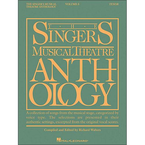 Hal Leonard Singer's Musical Theatre Anthology for Tenor Voice Volume 5 Smta