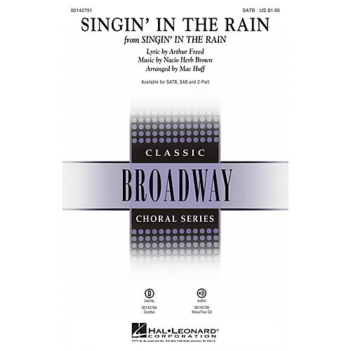Hal Leonard Singin' in the Rain SATB arranged by Mac Huff