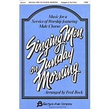 Fred Bock Music Singing Men on Sunday Morning #1 (Collection) TTBB arranged by Fred Bock
