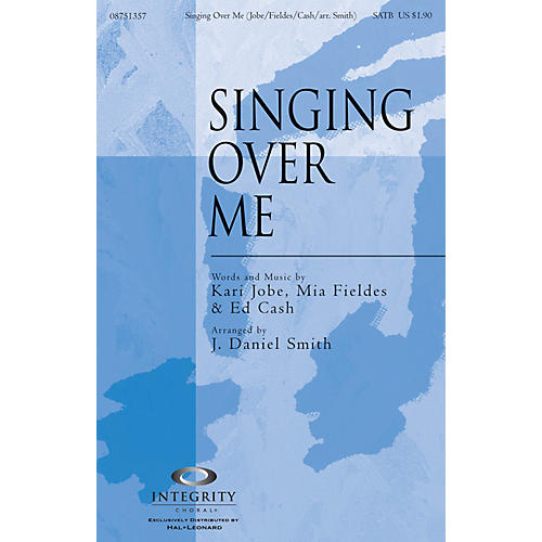 Integrity Choral Singing Over Me ORCHESTRA ACCOMPANIMENT by Kari Jobe Arranged by J. Daniel Smith