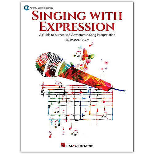 Hal Leonard Singing with Expression - A Guide to Authentic & Adventurous Song Interpretation Book/Audio Online