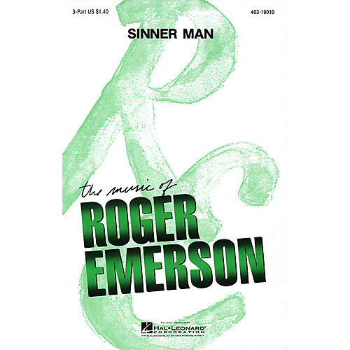 Hal Leonard Sinner Man 3 Part arranged by Roger Emerson