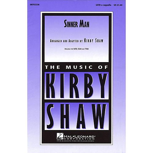 Hal Leonard Sinner Man SATB a cappella arranged by Kirby Shaw