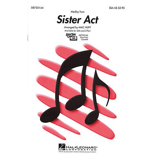 Hal Leonard Sister Act (Medley) 2-Part Arranged by Mac Huff