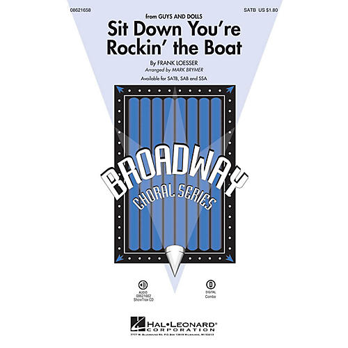 Hal Leonard Sit Down You're Rockin' the Boat (from Guys and Dolls) SATB arranged by Mark Brymer