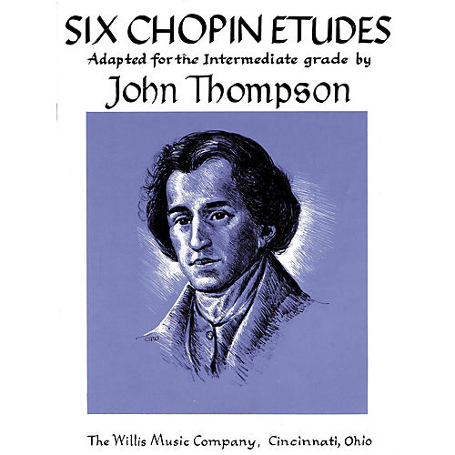 Willis Music Six Chopin Etudes (Early Advanced Level) Willis Series by Frederic Chopin