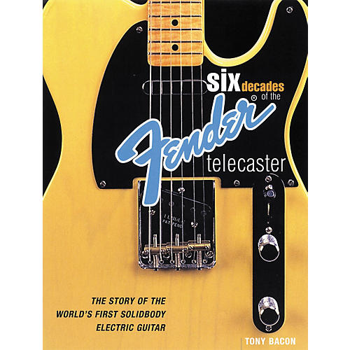 Backbeat Books Six Decades of the Fender Telecaster (Book)