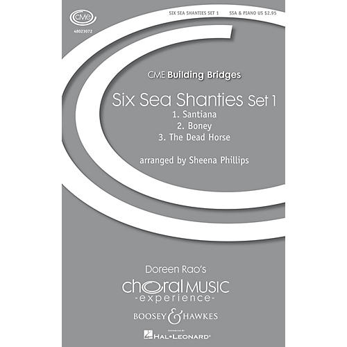 Boosey and Hawkes Six Sea Shanties Set 1 (CME Building Bridges) SSA arranged by Sheena Phillips