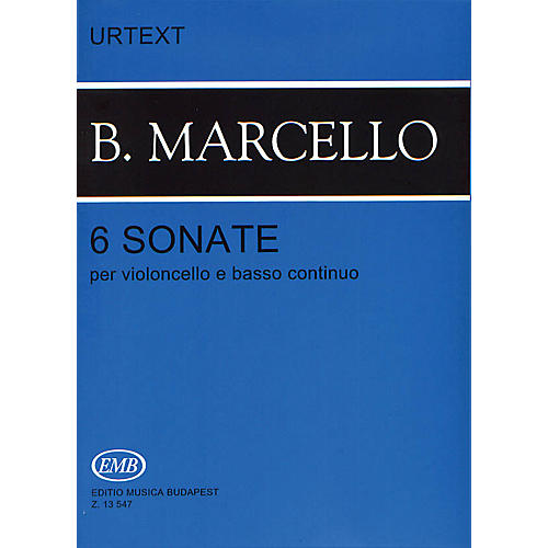 Editio Musica Budapest Six Sonatas Op. 1 (Cello and Piano) EMB Series Composed by Benedetto Marcello