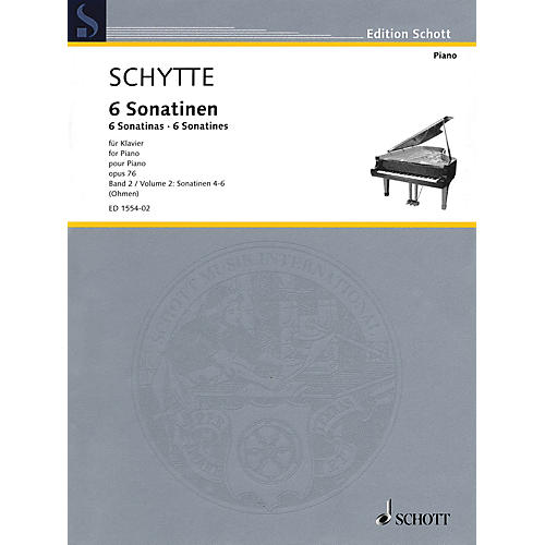 Schott Six Sonatinas, Op. 76, Vol. 2 (Nos. 4-6) Schott Softcover Composed by Schytte Edited by Wilhelm Ohmen