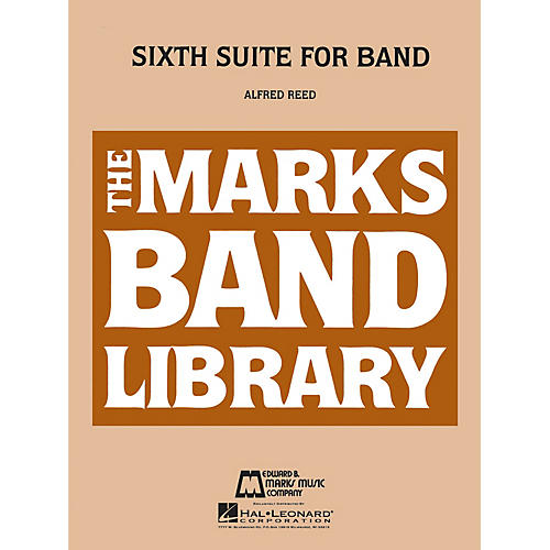 Hal Leonard Sixth Suite for Band Concert Band Level 4-6 Composed by Alfred Reed