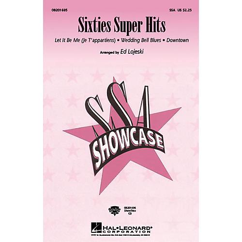Hal Leonard Sixties Super Hits (Medley) ShowTrax CD Arranged by Ed Lojeski
