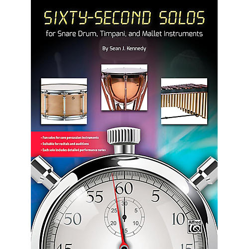 Sixty-Second Solos For Snare Drum, Timpani, and Mallet Instruments Book