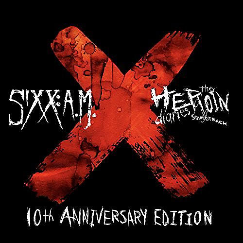 Alliance Sixx:a.M. - The Heroin Diaries Soundtrack: 10Th Anniversary Edition