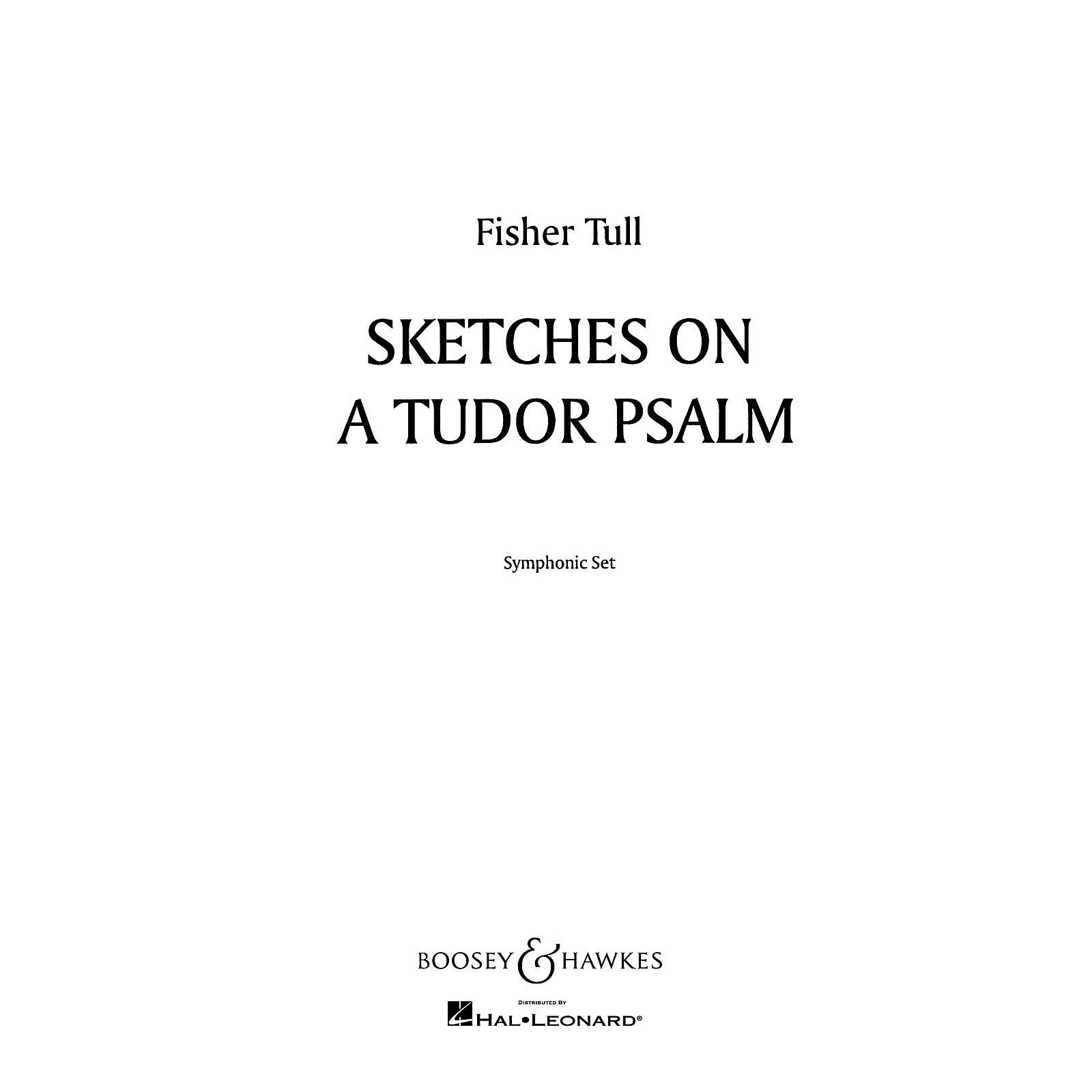 Boosey and Hawkes Sketches on a Tudor Psalm Concert Band Composed by Fisher Tull