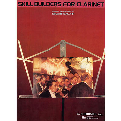 G. Schirmer Skill Builders for Clarinet (Clarinet)