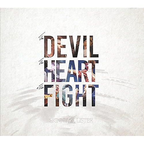 Alliance Skinny Lister - The Devil, The Heart And The Fight