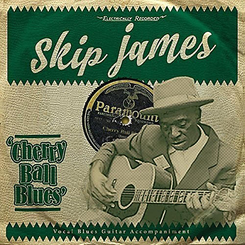 Alliance Skip James - Cherry Ball Blues