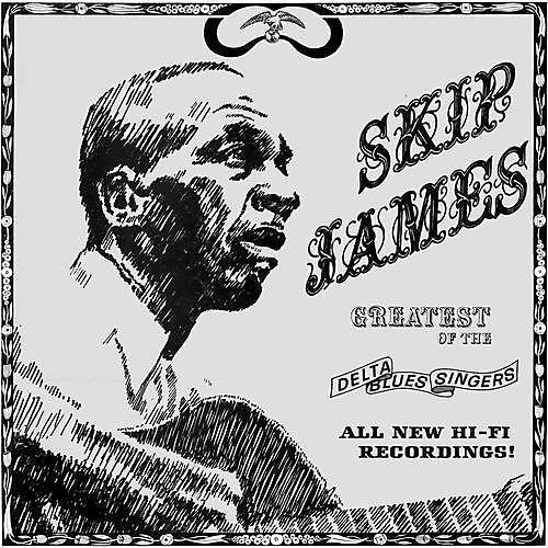 Alliance Skip James - Greatest of the Delta Blues Singers
