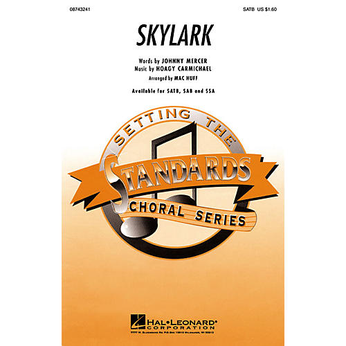 Hal Leonard Skylark SSA Arranged by Mac Huff