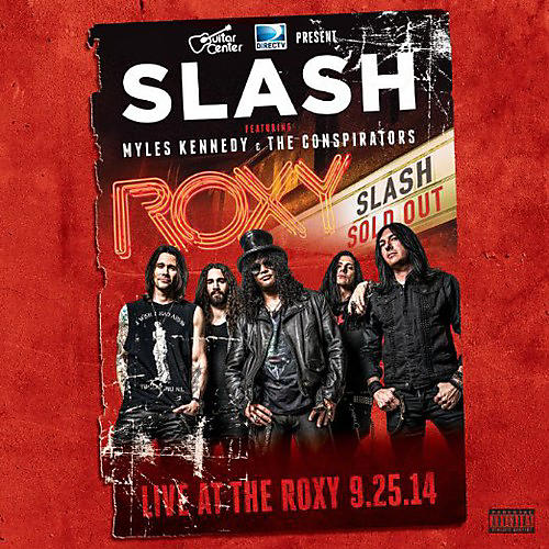 Alliance Slash - Live at the Roxy 09.25.14