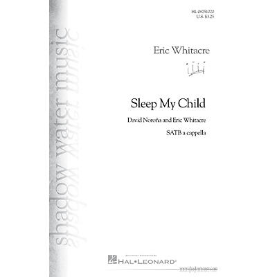 Shadow Water Music Sleep My Child SATB a cappella composed by Eric Whitacre