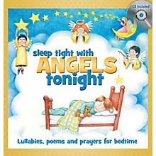 Shawnee Press Sleep Tight with Angels Tonight (Book/CD Gift Set (6 inch. x 6 inch.))