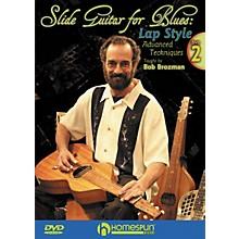 Homespun Slide Guitar for Blues Lap Steel DVD 2 with Tab