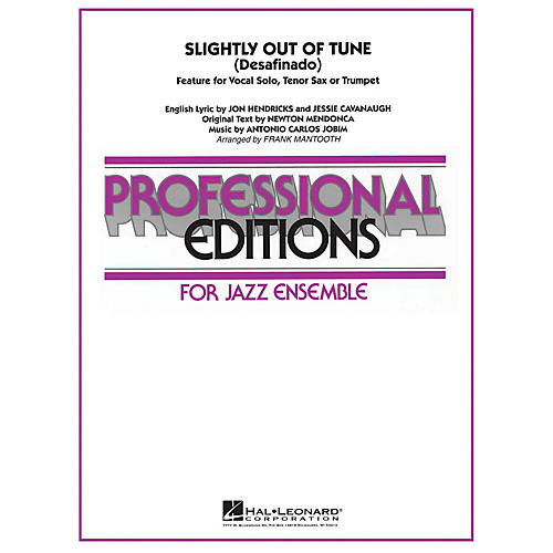 Hal Leonard Slightly Out of Tune (Desafinado) Jazz Band Level 5-6 Arranged by Frank Mantooth