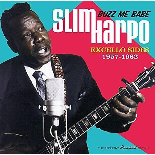 Alliance Slim Harpo - Buzz Me Babe: Excello Sides 1957-1961