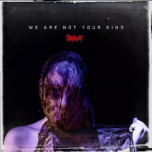 Alliance Slipknot - We Are Not Your Kind