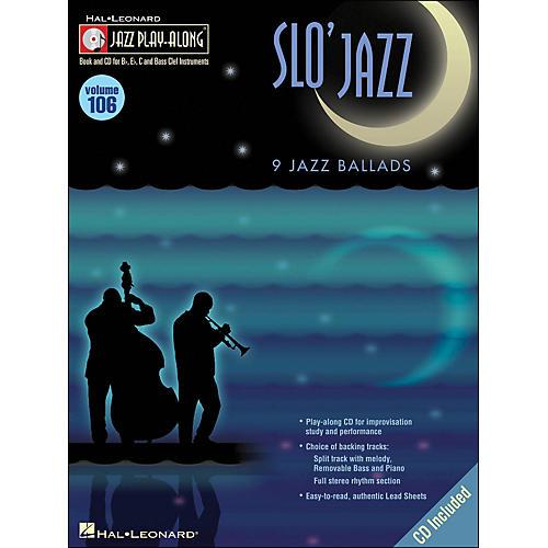 Hal Leonard Slo' Jazz Jazz Play-Along Volume 106 Book/CD