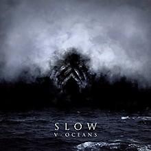 Slow - V-oceans