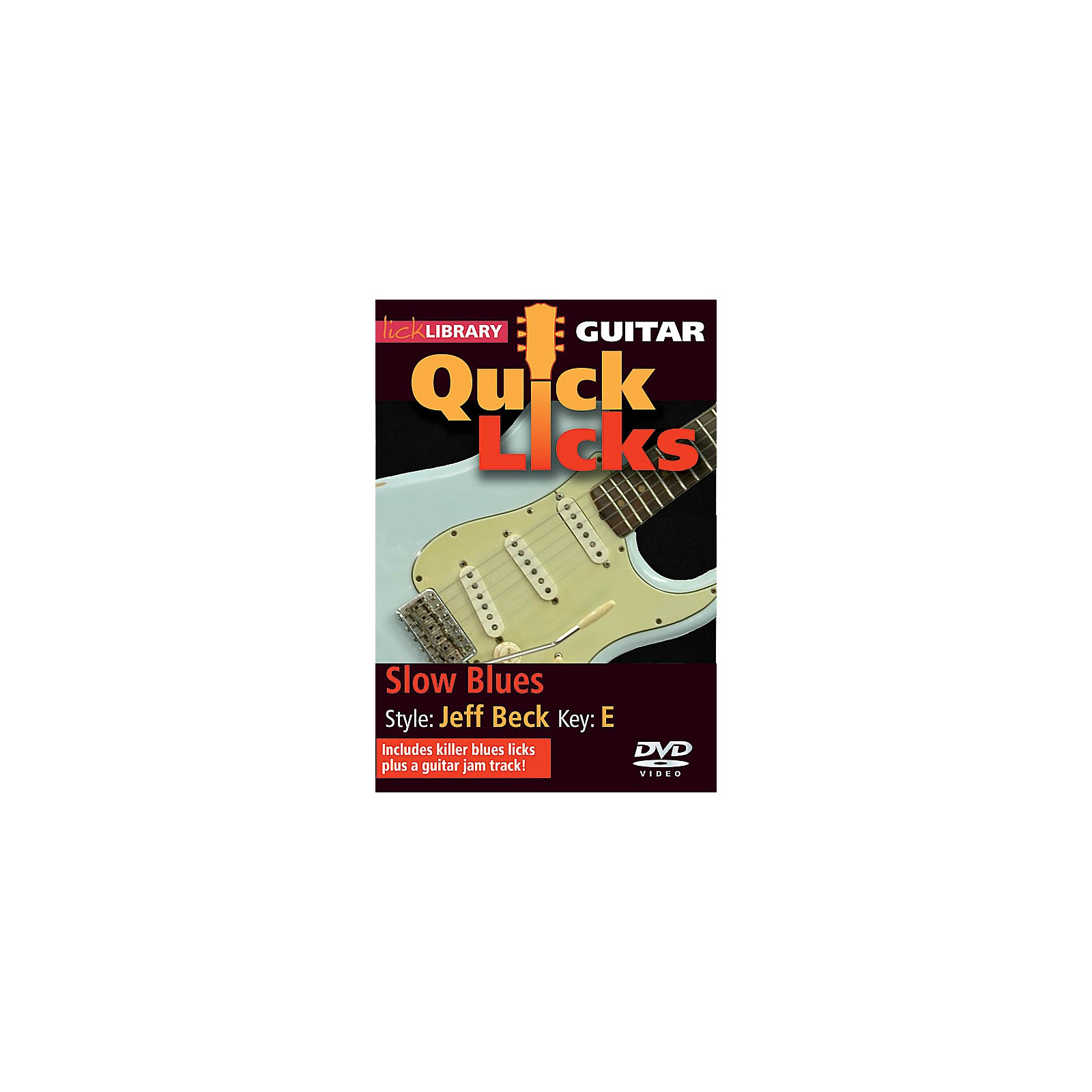 Licklibrary Slow Blues - Quick Licks (Style: Jeff Beck; Key: E) Lick Library Series DVD Written by Michael Casswell