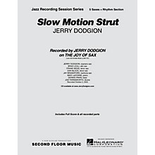Second Floor Music Slow Motion Strut (Saxophone Part) Jazz Band Level 4 Composed by Jerry Dodgion