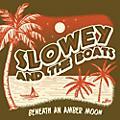 Alliance Slowey & the Boats - Beneath An Amber Moon thumbnail