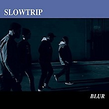 Slowtrip - Blur