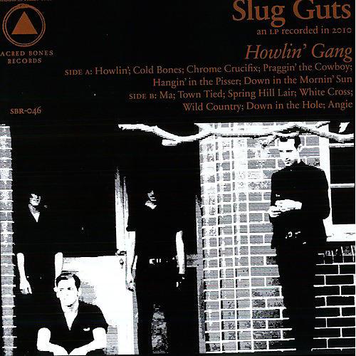 Alliance Slug Guts - Howlin Gang