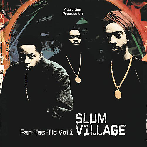 Alliance Slum Village - Fan-Tas-Tic 1