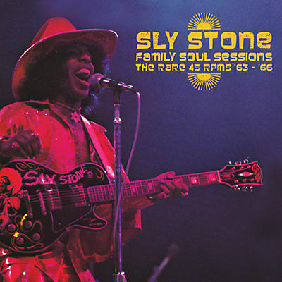 Sly Stone - Family Soul Sessions - The Rare 45 Rpms '63-'66