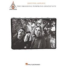 Hal Leonard Smashing Pumpkins - Greatest Hits {Rotten Apples} Guitar Tab Songbook
