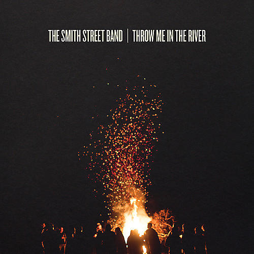 Alliance Smith Street Band - Throw Me in the River