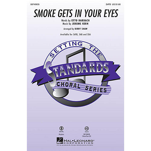 Hal Leonard Smoke Gets in Your Eyes SATB arranged by Kirby Shaw