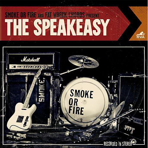 Alliance Smoke or Fire - The Speakeasy