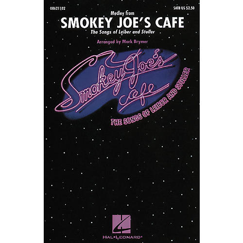 Hal Leonard Smokey Joe's Cafe - The Songs of Leiber and Stoller (Medley) SATB arranged by Mark Brymer