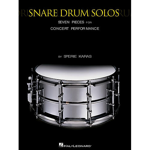 Hal Leonard Snare Drum Solos (Seven Pieces for Concert Performance) Percussion Series Written by Sperie Karas